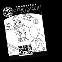 Strichmann – Die letzte Schlacht des Tigers