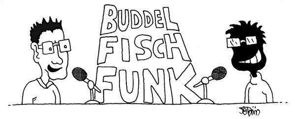 """Buddelfisch Funk"" Folge 04: Empfehlungszirkus in Spatzbrück (Podcast)"