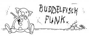 """""""Buddelfisch Funk"""" Folge 10: Die Folge, für die wir uns entschuldigen möchten (Podcast)"""